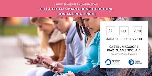 """annullamento causa ordinanza """"Coronavirus"""" 27/02/2020 Su la testa! - Smartphone e postura. Relatore: Andrea Brighi - Castel Maggiore"""