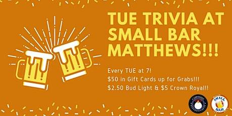 Trivia at Small Bar Matthews tickets