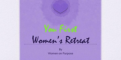 """You First"" Retreat Spring 2020"