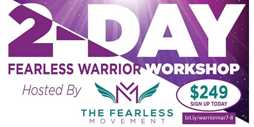 2 Day Fearless Warrior Workshop