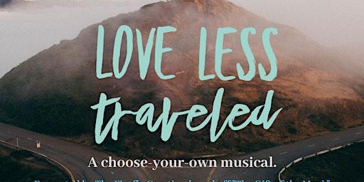 Love Less Traveled