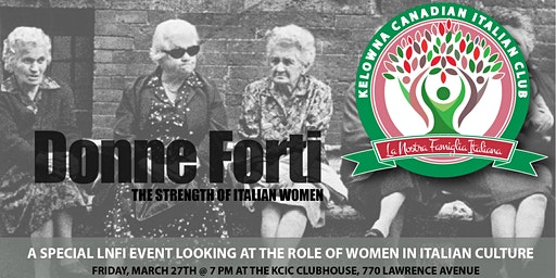 LNFI: Donne Forti: The Strength of Italian Women