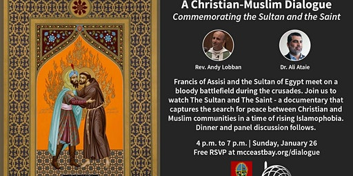 Christian-Muslim Dialogue: Commemorating the Sultan & the Saint