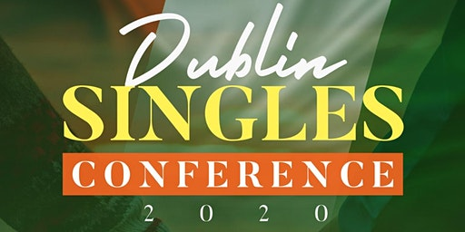 Dublin Singles Conference (Connect 2020)