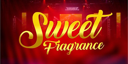 Sweet Fragrance (Worship Meeting, Psalm 136:1)