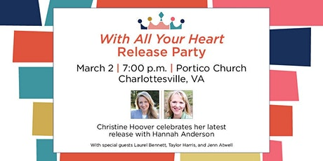 "Christine Hoover's ""With All Your Heart"" Book Launch tickets"