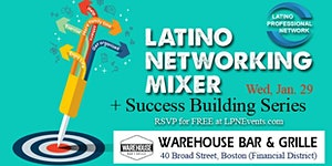 Latino Professional Networking Mixer + Success...