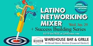 Latino Professional Networking Mixer + Success...