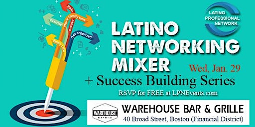 Latino Professional Networking Mixer + Success Building Series