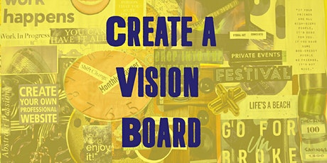 Create a Vision Board tickets