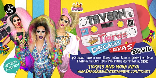 Tavern & Tiaras Drag Show - Decades of Divas