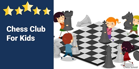 Chess Club For Kids at Box factory is open tickets