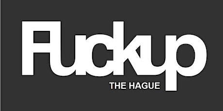 Fuckup Nights The Hague | #7 tickets