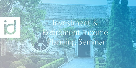 Practical Investment & Retirement Income Seminar - with brunch tickets