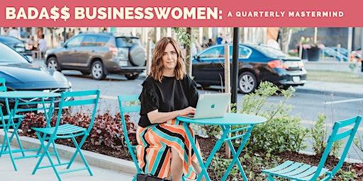 Bada$$ Businesswomen Mastermind 1