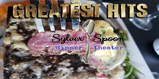 Greatest Hits Wine Dinner at Sylver Spoon Dinner Theater