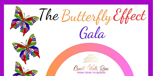 The Butterfly Effect Gala