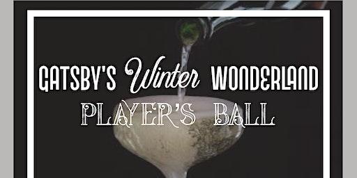 Gatsby's Winter Wonderland Player's Ball 2020