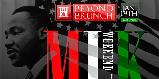 Beyond Brunch Sundays MLK Weekend