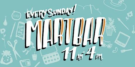 MartBar Makers Market tickets