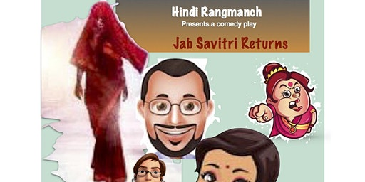 Hindi Play : Jab Savitri Returns