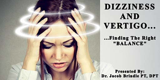 Free Workshop: Dizziness and Vertigo