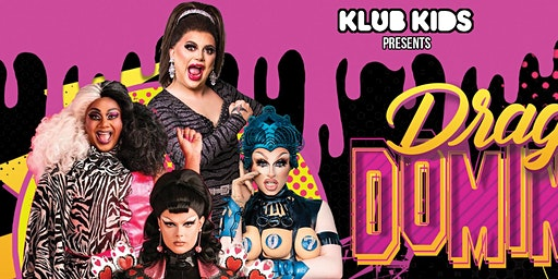 KLUB KIDS CARDIFF presents DRAG RACE UK DOMINATION (ages 14+)
