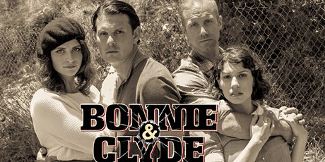Bonnie and Clyde the Musical tickets