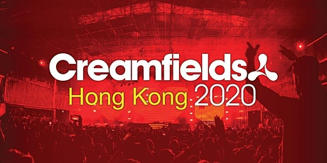 Creamfields Hong Kong 2020 tickets