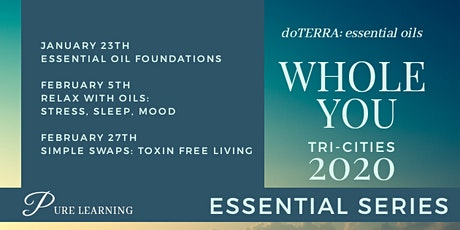 WholeYOU: Essential Oil Learning Series - Tri-Cities tickets