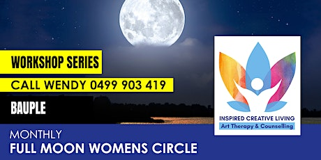Monthly Full Moon Womens Circle - Bauple tickets