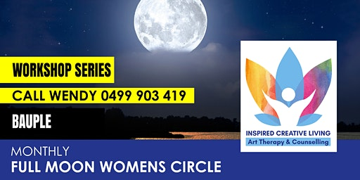 Monthly Full Moon Womens Circle - Bauple