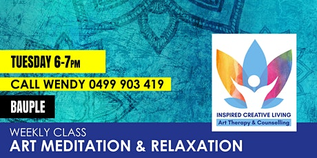 Art Meditation and Relaxation - Bauple tickets
