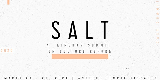 SALT: A Kingdom Summit on Culture Reform
