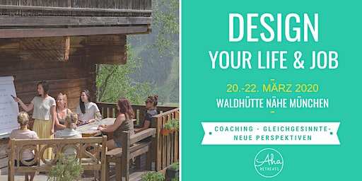 Design Your Life & Job - Coaching Programm