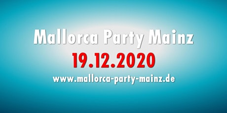 Mallorca Party Mainz 2020 Tickets
