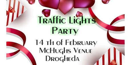 Traffic Lights Party tickets