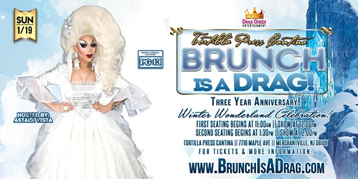 Brunch is a Drag - Winter Wonderland 3 Year Anniversary Show!
