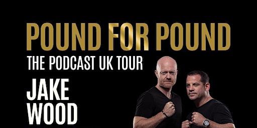 Pound For Pound - The Podcast UK Tour