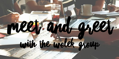 Meet and Greet with The Wolek Group: Are you ready to LOVE your job??  tickets