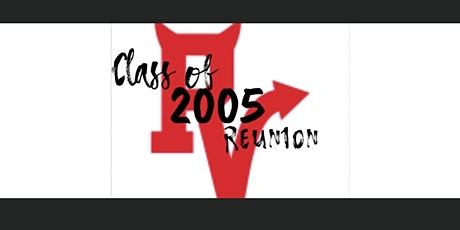 RVRHS Class of 2005 - 15 Year Reunion tickets