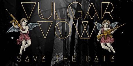 EP-release Vulgar Vow tickets