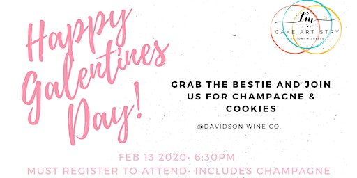 Galentine's Day Champagne & Cookie Event