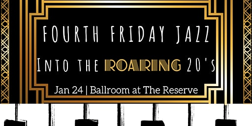 Fourth Friday Jazz: Into The Roaring 20's