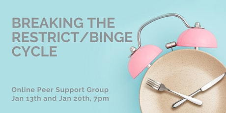 Breaking the Restrict-Binge Cycle: an Online Peer Support Group tickets