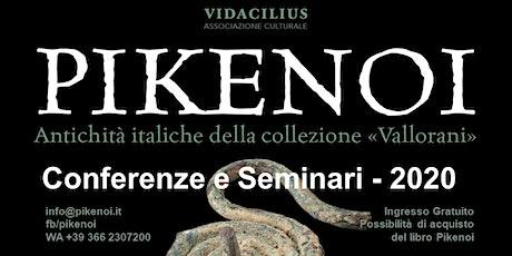 Pikenoi, storia dei Piceni e presentazione del libro (Rinascita AP) biglietti