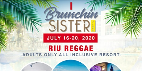 Brunchin Sisters Girl Trip to Jamaica tickets