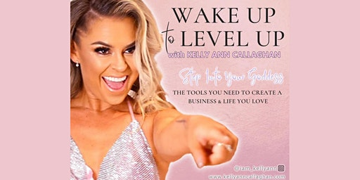 Wake Up to Level Up | Business + Mindset Growth Event for Beauty Business Babes