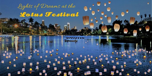Lights of Dreams Lantern Event at LA Lotus Festival