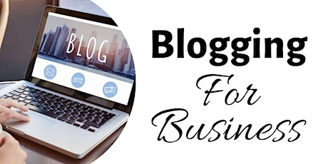 Blogging: The Basics For Your Business tickets